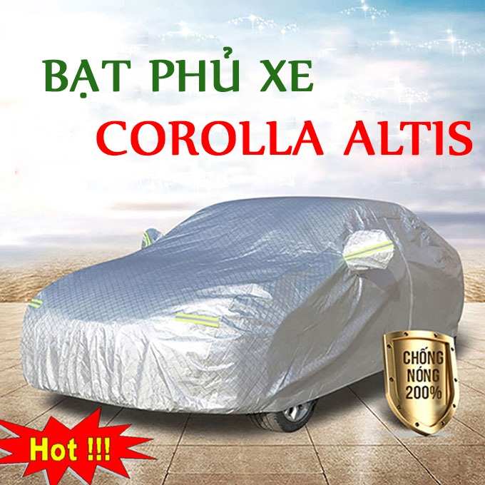 Bạt phủ Corolla Altis 3 Lớp Cao Cấp – Áo Trùm xe Chống Nóng Chống Thấm Tuyệt Đối