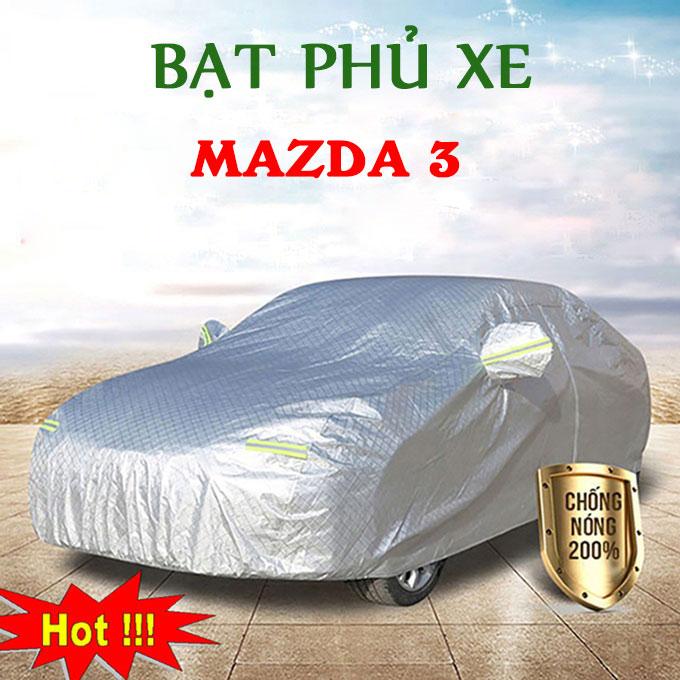 Bạt phủ Mazda 3 chỗ 3 Lớp Cao Cấp – Áo Trùm xe Chống Nóng Chống Thấm Tuyệt Đối
